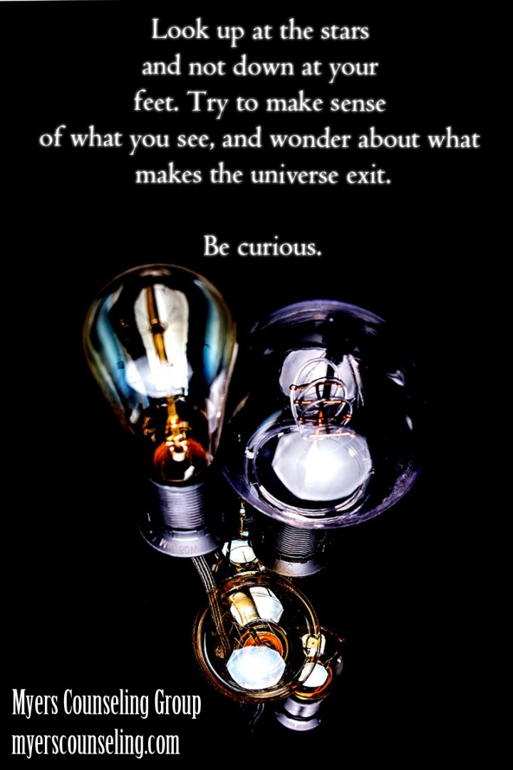 Inspirational Quote of the Day: Curious Universe
