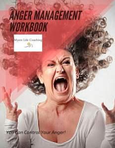 Myers Life Coaching Anger Management Workbook!