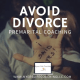 To Divorce-Proof Yourself, Top Ten Faulty Assumptions- Premarital Coaching