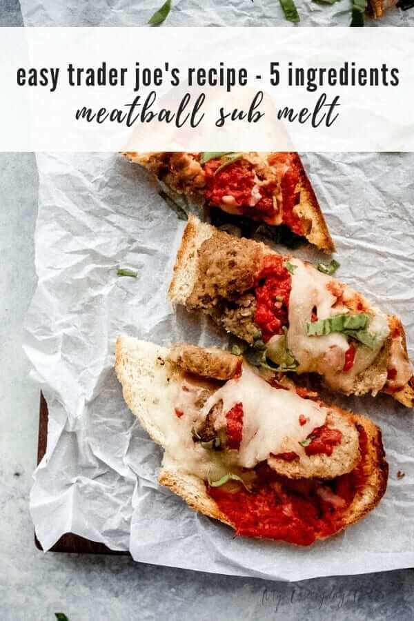 Easy Trader Joe's Recipe Meatball Marinara Sub