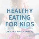 healthy eating for kids - pinterest image