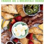 trader joes breakfast board recipe - pinterest