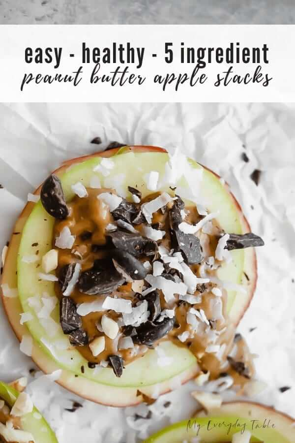 healthy peanut butter apple stacks