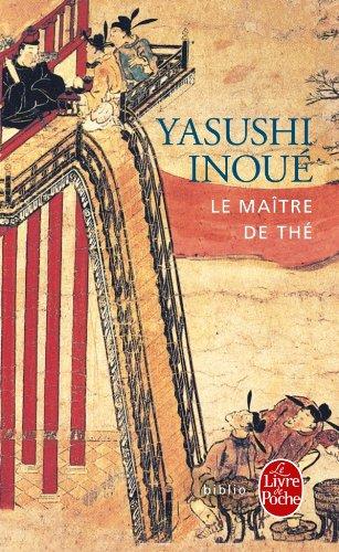 Inoue Yasuchi,Le maitre de thé