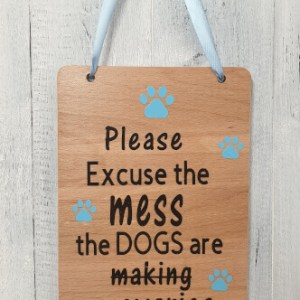 Please-excuse-the-mess-the-dogs-are-being-assholes-blue-with-blue-ribbon