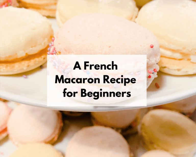 A French Macaron Recipe for Beginners – Freezer Friendly Macarons