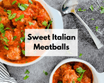Sweet Italian Meatballs | Slow Cooker Meatballs | Frozen Meatball Recipe | Easy Meatball Recipe | Gluten Free Meatballs