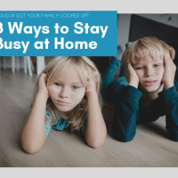 8 Ways to Stay Busy at Home in Lockdown