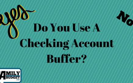 Do You Use A Checking Account Buffer