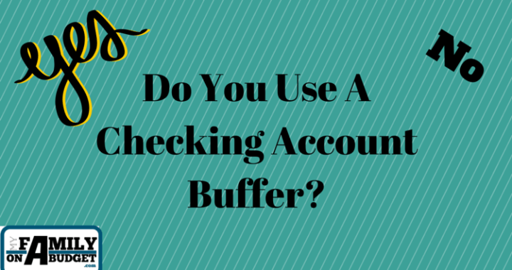 Do You Use A Checking Account Buffer