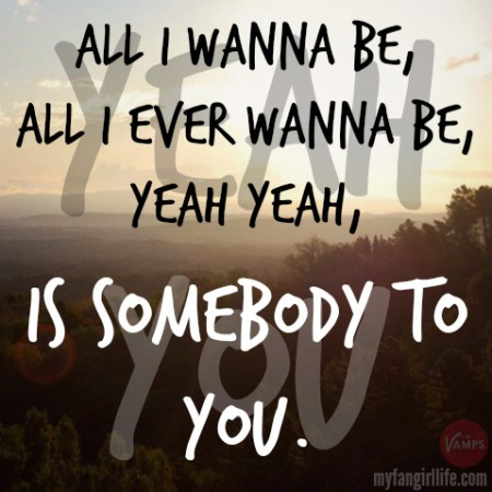 Vamps Meet the Vamps Lyrics - Somebody To You