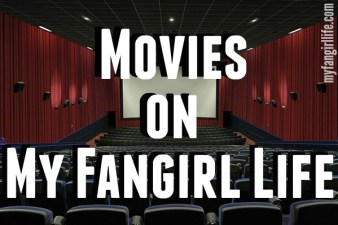 Movies on My Fangirl Life
