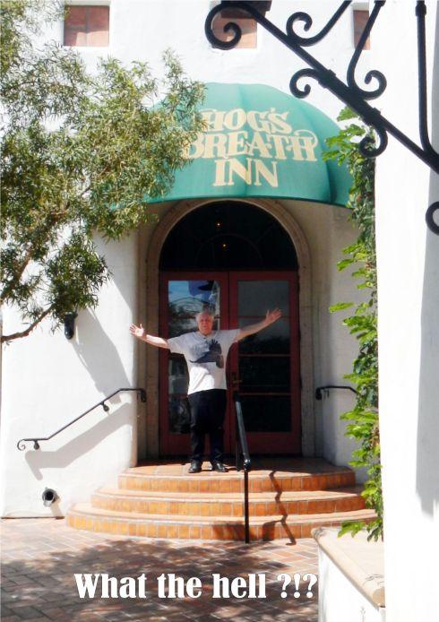 The Hogs Breath Inn ... Closed