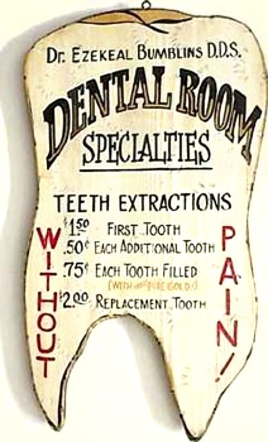 OLD WEST Dentist Sign