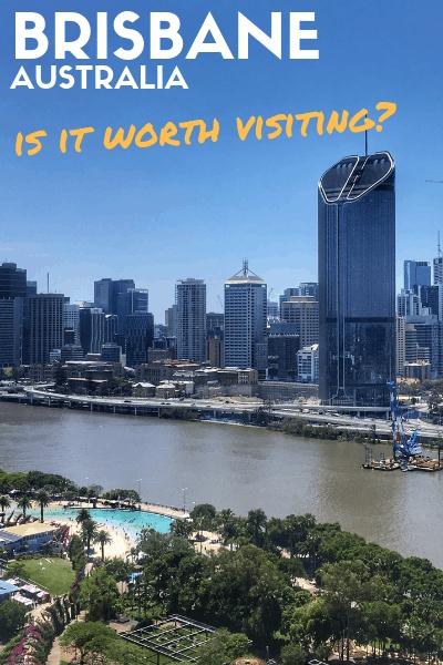 Is Brisbane Worth Visiting