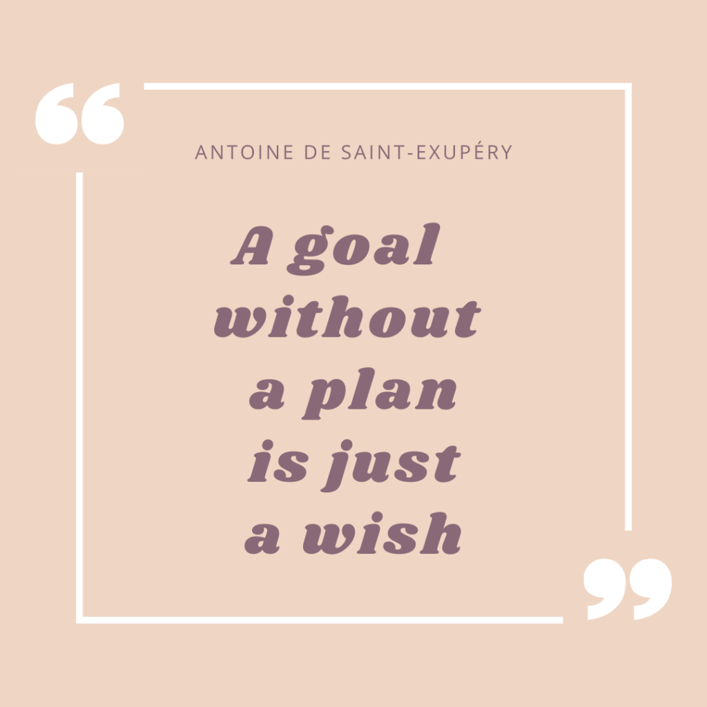 A goal without a plan is just a wish-Inspirational quotes for motivation and encouragement-MyFinancialHill