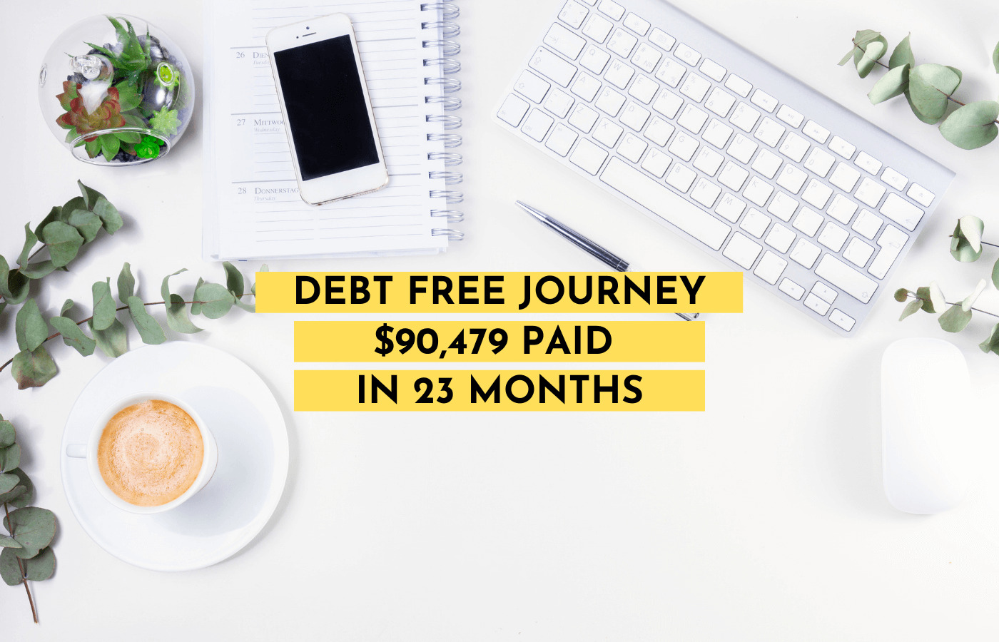 Debt Free Journey - Update $90,479 Paid in 23 Months- August 2020-My Financial Hill