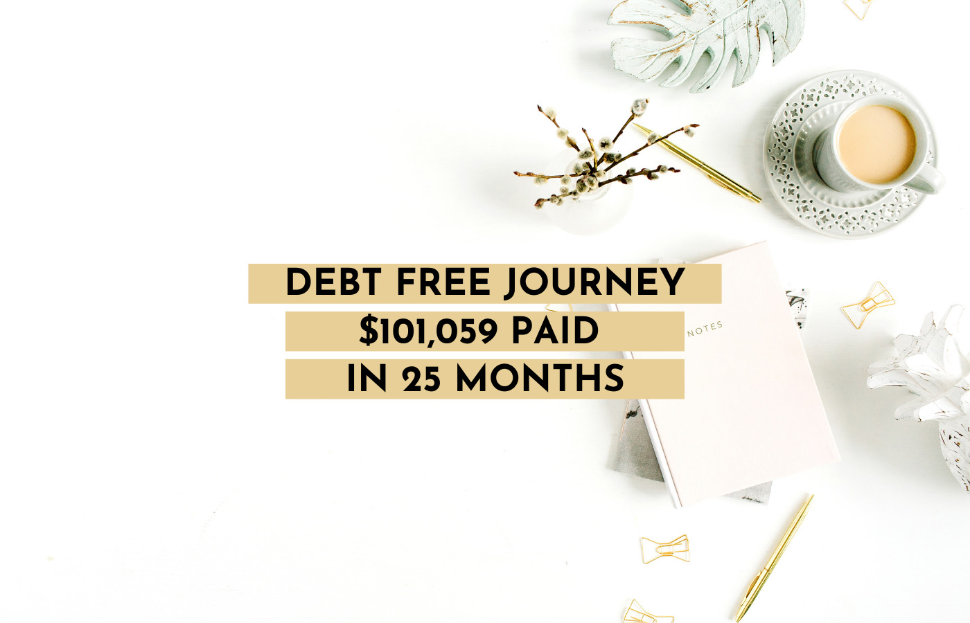 Debt Free Journey - Update $101,059 Paid in 25 Months- October 2020-My Financial Hill