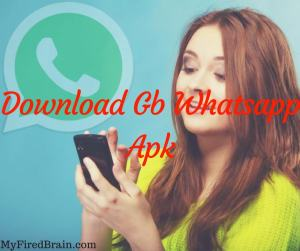 GB Whatsapp Apk Download Latest Version 5 90 For Android