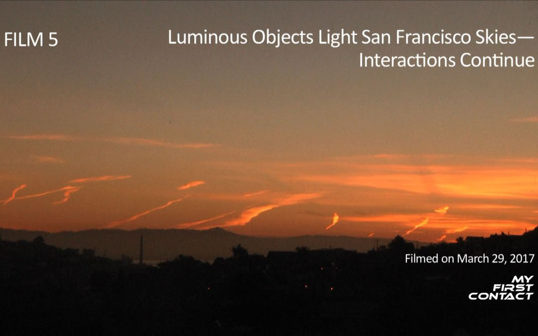 Film 5: Luminous Objects Light San Francisco Skies – Interactions Continue