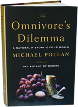 The Omnivore's Dilemma : A Natural History of Four Meals | myfoodistry
