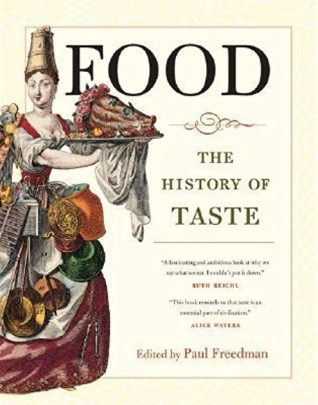 Food : The History of Taste | myfoodistry