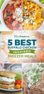 Best Buffalo Chicken Inspired Freezer Meals