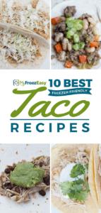 Freezer Friendly Taco Recipes