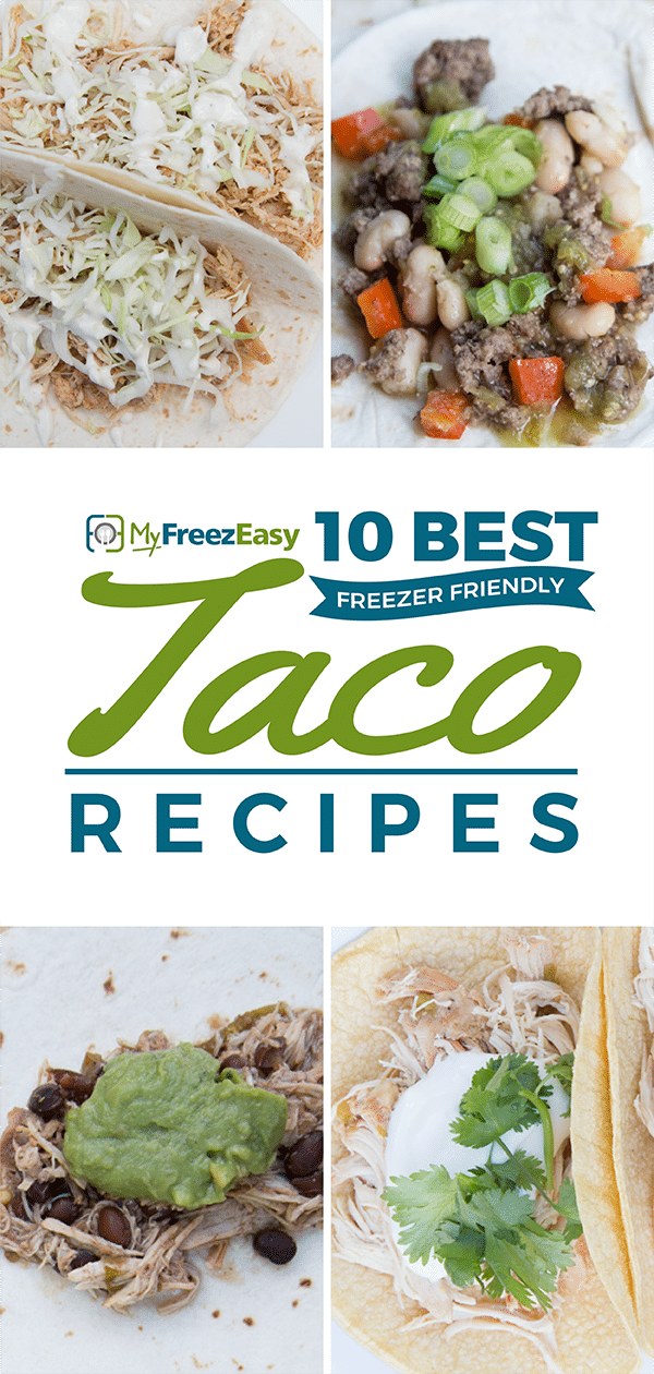 Freezer Friendly Taco Recipes