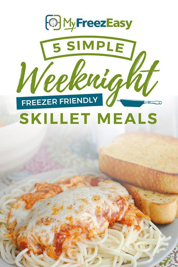 Weeknight Freezer Friendly Skillet Meals