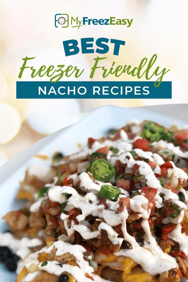Freezer Friendly Nacho Recipes