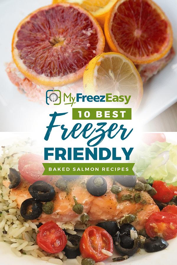 Freezer Friendly Baked Salmon Recipes