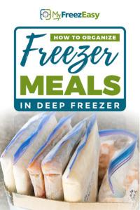 how to organize freezer meals in deep freezer