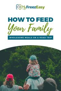 road trip freezer meals