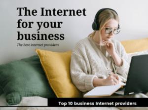Best high speed Business Internet provider