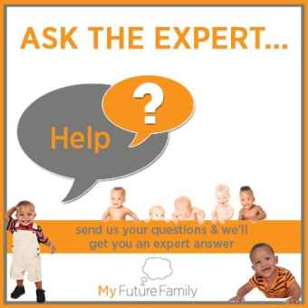 Ask the expert… different choices to start our family
