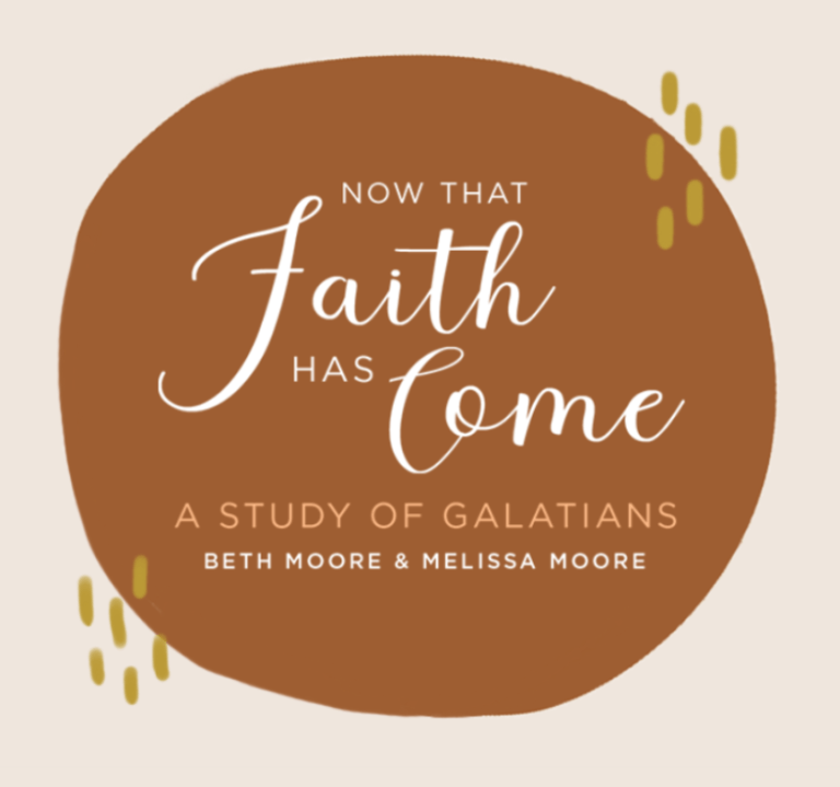 Now That Faith Has Come Bible Study