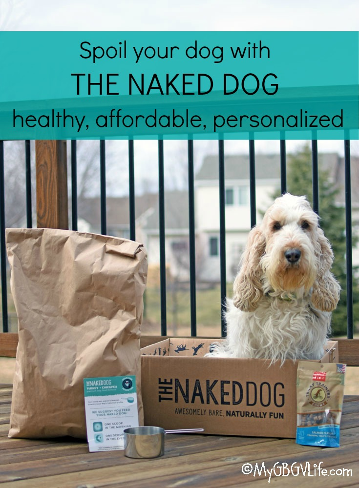 My GBGV Life Naked Dog Food - Healthy, Affordable, Personalized from The Naked Dog