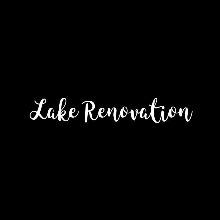 Lake Renovation