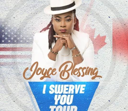 Joyce Blessing To Commence #ISwerveYou Tour in USA and Canada