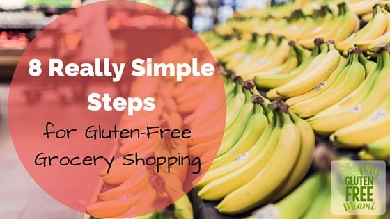 8 Really Simple Steps for Gluten-Free Grocery Shopping