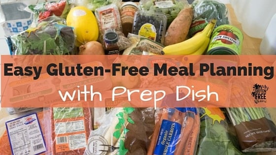 Easy Gluten-Free Meal Planning with Prep Dish