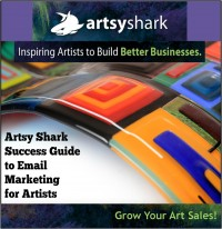 Artsy Shark Success Guide to Email Marketing for Artists