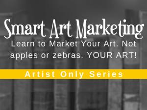 Smart Art Marketing for Artists