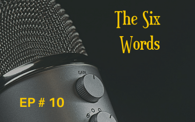 The Six Words EP 10