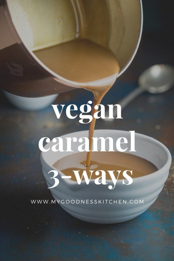 Vegan caramel sauce being poured in to bowl with text overlay.