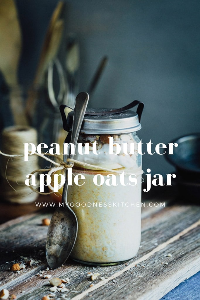 Anyone who has smeared a good dollop of peanut butter on to a freshly sliced, crisp apple will love this Peanut Butter Apple Oats Jar recipe | my goodness kitchen