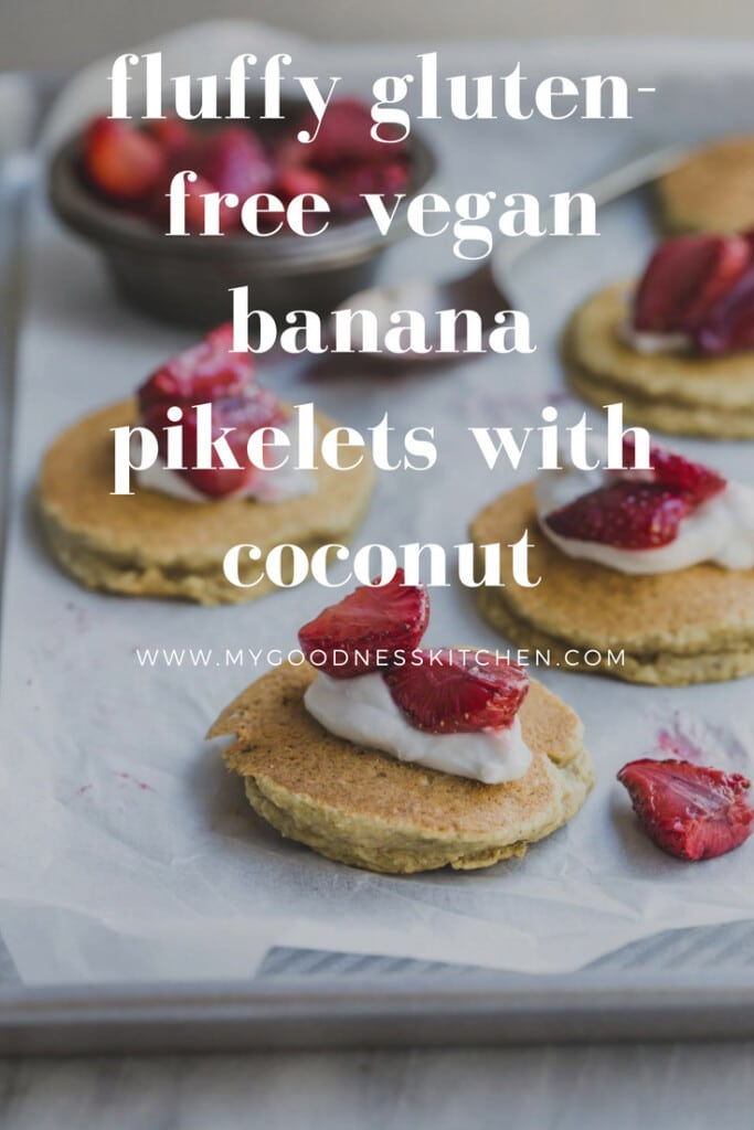 These fluffy gluten-free vegan banana pikelets with coconut are light, airy and so easy to make. Serve cold or warm with roast strawberries.