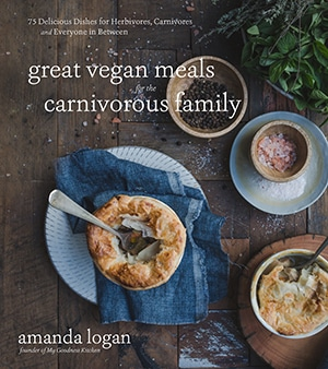 Cover image of Great Vegan Meals for the Carnivorous Family cookbook