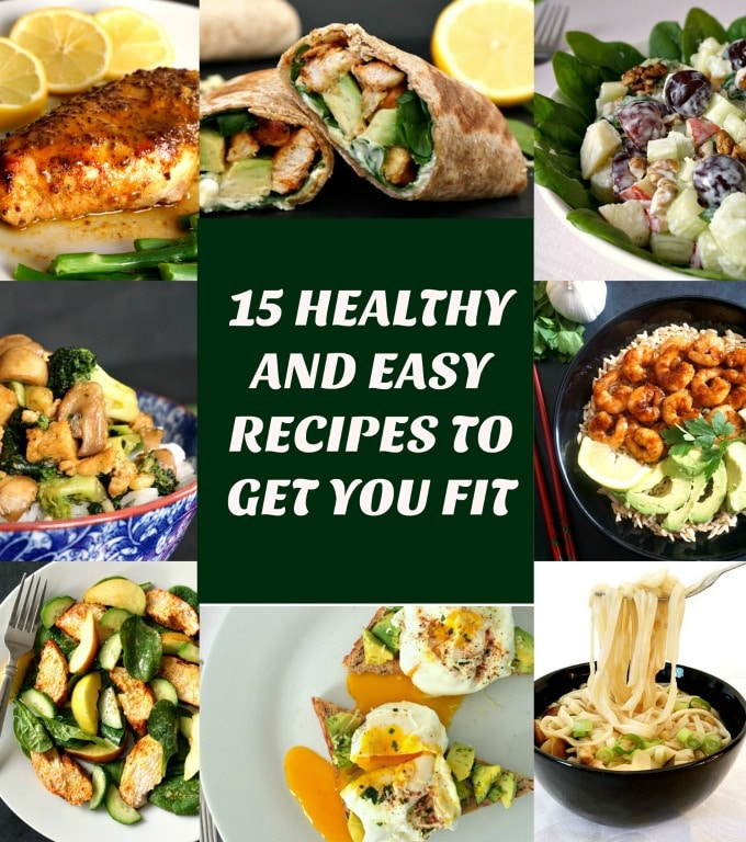 Collage of photos to show healthy and easy recipes to get you fit